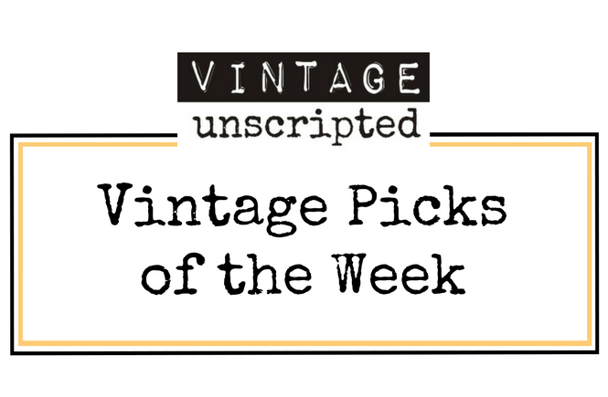 Vintage Picks Of The Week